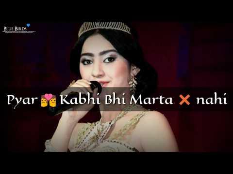 Pyar Kabhi Bhi Marta Nahi..whatsapp Status