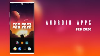 Android App Hits: Feb 2020