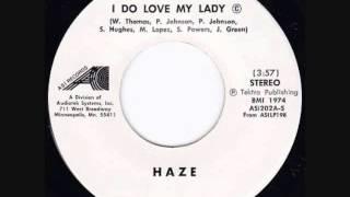 Haze  -   I Do Love My Lady