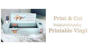 Cricut How To Use Cricut Print & Cut   Printable Vinyl