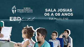 EBD INFANTIL IPMS | 28/06/2020 - Sala Josias (6 a 8 anos)