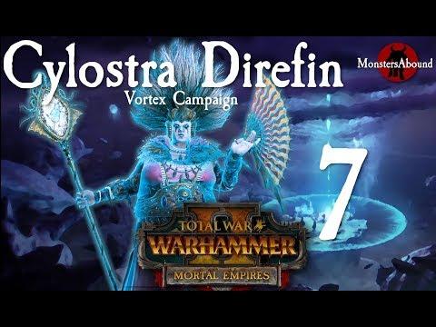 Total War: Warhammer 2 Vortex Campaign - Cylostra Direfin #7