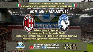Milan x Atalanta | SerieA Italia 2019-2020 | Radio En Vivo