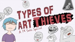 Types of Art S̶t̶e̶a̶l̶e̶r̶s Thieves [1K SUBS SPECIAL ANIMATION]