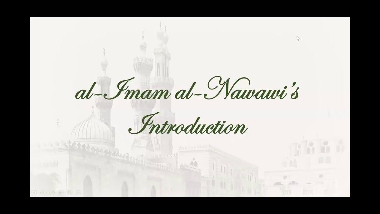 Al-Arba'in al-Nawawiyyah (Intro 1) || Shaykh Nafis
