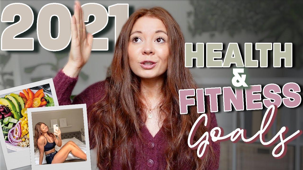 My 2021 Health & Fitness Goals