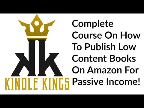 Kindle Kings Review Bonus - How To Publish Low Content Books On Amazon