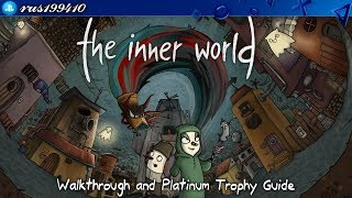 The Inner World - Walkthrough & Platinum Trophy Guide (Trophy & Achievement Guide) rus199410