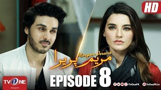 Maryam Pereira | Episode 8 | TV One Drama | Ahsan Khan - Sadia Khan