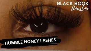 Black Book Houston ft. Humble Honey Lashes