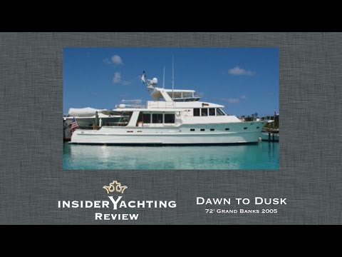 Motor Yacht Dawn to Dusk Review - 72' Grand Banks Yacht