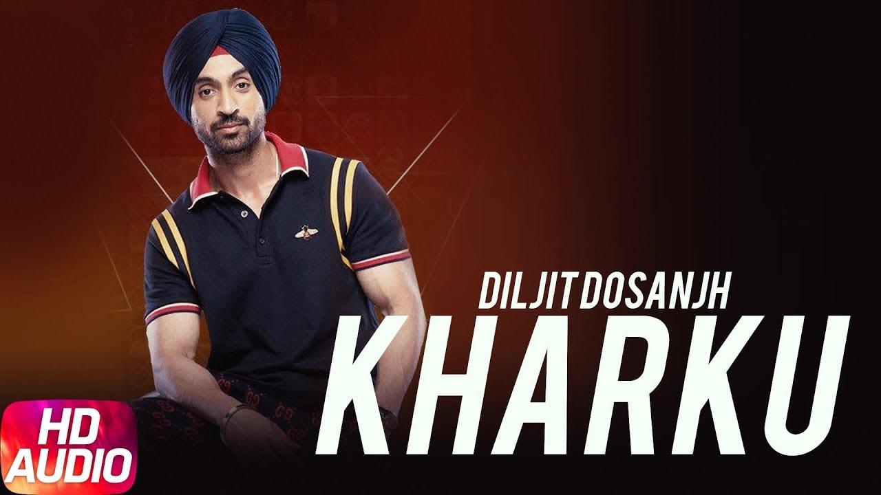 Kharku (Audio Song) | Diljit Dosanjh | Back To Basics ...