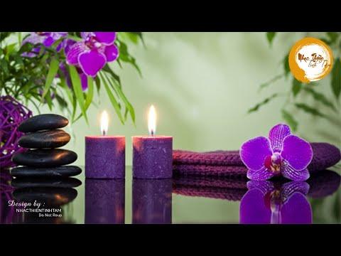 Nhạc Thiền Thư Giãn - Cho Tâm Hồn Thõa Mái, Học Tập Và Làm Việc Hiệu Quả - Nhạc Thiền Ngủ Ngon