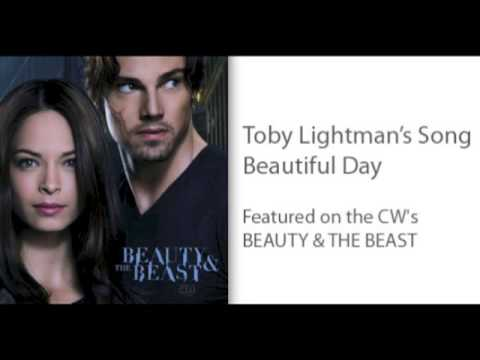 Toby Lightman's Song BEAUTIFUL DAY Featured on the CW's Beauty & the Beast