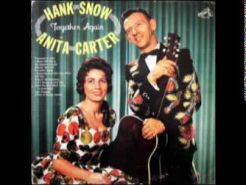I never will marry - Anita Carter & Hank Snow