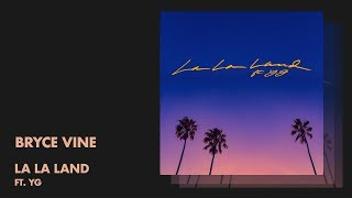 Play La La Land (feat. YG)