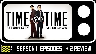 Time After Time Season 1 Episodes 1 & 2 Review & After Show   AfterBuzz TV
