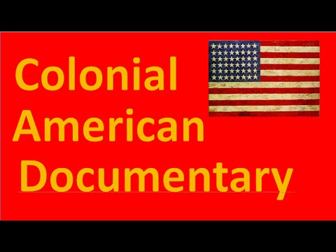 American History : Colonial America Documentary