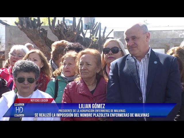 Lilian Gómez Se impuso el nombre de Enfermeras de Malvinas a Plazoleta