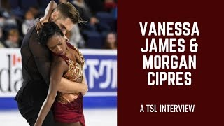 Vanessa James and Morgan Cipres: TSL's Interview (2018)