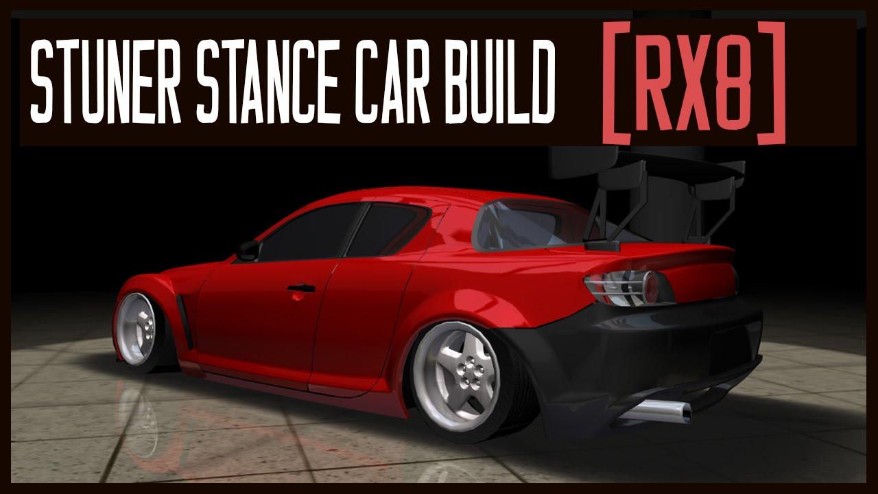 Mazda 3 Custom >> STuner Stance Custom Car Build [Mazda RX8] - YouTube