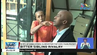 Ex-Tetu MP Ndung'u Githenji and older brother fight over Kitisuru property