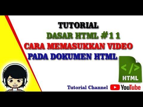 Tutorial Dasar Html #11 - Cara Memasukkan Video Pada HTML