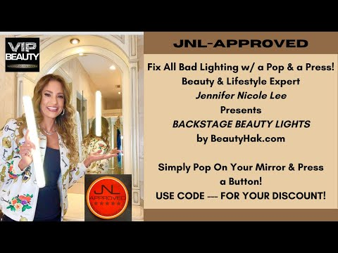 JNL-APPROVED!Fix Bad Lighting For Good!Beauty Expert Jennifer Nicole Lee for BACKSTAGE BEAUTY LIGHTS