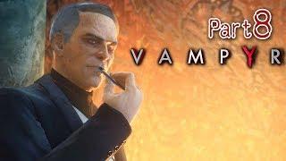 #8 入會儀式 | Vampyr 霧都吸血鬼(中文字幕) PC 60 FPS