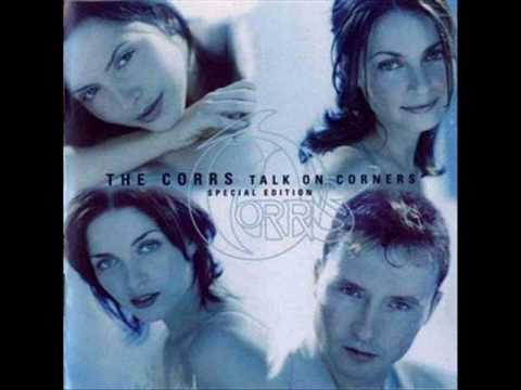 Corrs - When Hes Not Around