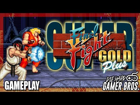 Super Final Fight Gold Plus w/ Ryu and Ken - Die Hard Gamer Bros