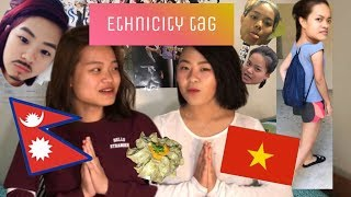 Ethnicity Tag [Nepali & Vietnamese]