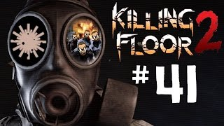 Killing Floor 2 - Gameplay #41: Italy by Le_Tasty