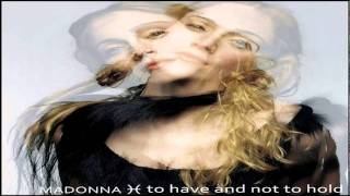 Madonna To Have And Not To Hold (Idaho