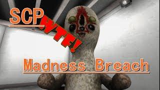 SCP WTF Madness Breach Mod