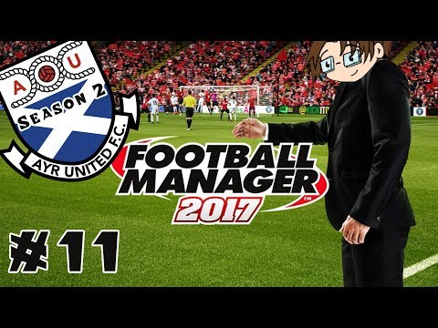 Football Manager 2017 - Ayr United...Season Two! - Part 11