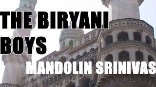 Mandolin U. Shrinivas - The Biryani Boys - Season 2, Episode 5