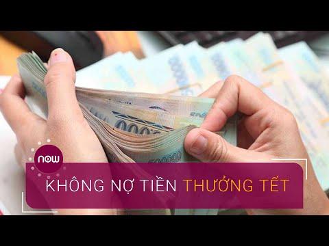 Thủ Tướng: Doanh Nghiệp Không được Nợ Tiền Thưởng Tết | VTC Now