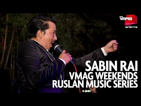 SABIN RAI LIVE AT TRISARA | VMAG WEEKENDS | RUSLAN MUSIC SERIES | M&S VMAG | M&S EVENTS