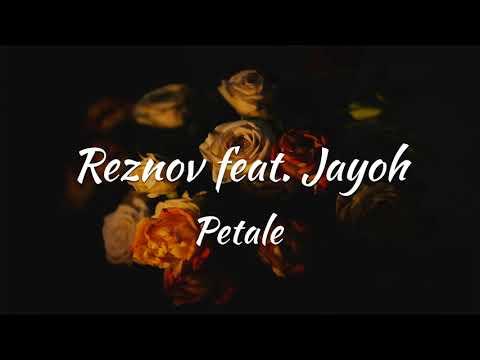 Reznov feat JAYOH - Petale