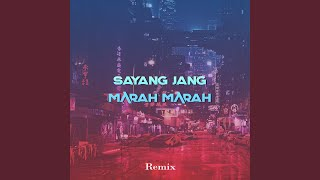 Download lagu Sayang Jang Marah Marah (Remix)
