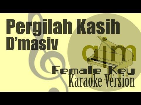 d'masiv---pergilah-kasih-(female-key)-karaoke-|-ayjeeme-karaoke