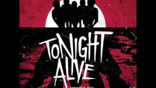 Tonight Alive - Thankyou And Goodnight - Consider This