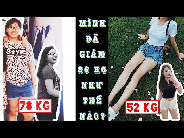 [Mỡ Mỡ] [ENG] HOW I LOST 26 KG 😱  MÌNH ĐÃ GIẢM 26 CÂN THÀNH CÔNG!!!   💁🏻26 ĐIỀU MÌNH ĐÃ LÀM 👌🏻  MỠ MỠ ♡