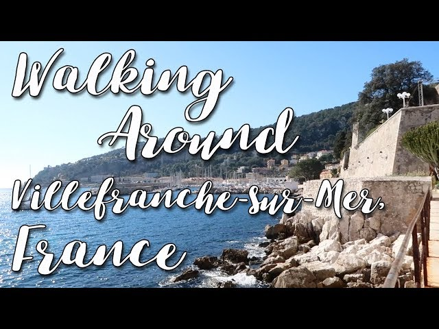 Walking around Villefranche-sur-Mer, France
