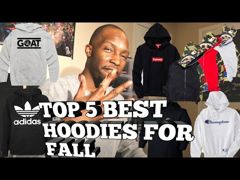 TOP 5 BEST HOODIES FOR FALL