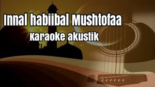 Download Lagu Innal habibal Musthofa - santri njoso ai khodijah - karaoke gitar akustik cover - lirik no vocal mp3