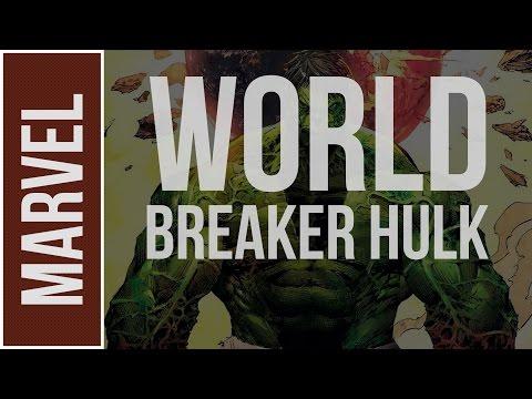 Marvel Comics: Gladiator/World Breaker Hulk Explained