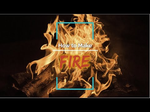 Wilderness Survival - How to make a Fire
