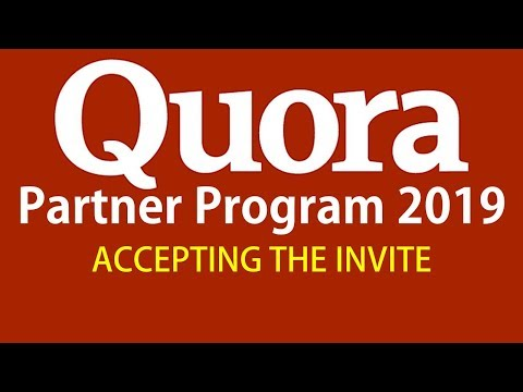Quora Partner Program 2019 [Earn Money on Quora] How to accept the invite | The Indian Freelancer